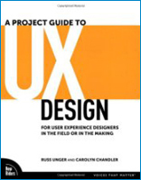 A Project Guide to UX Design, 1st Edition