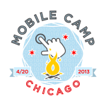Mobile Camp Chicago 2013